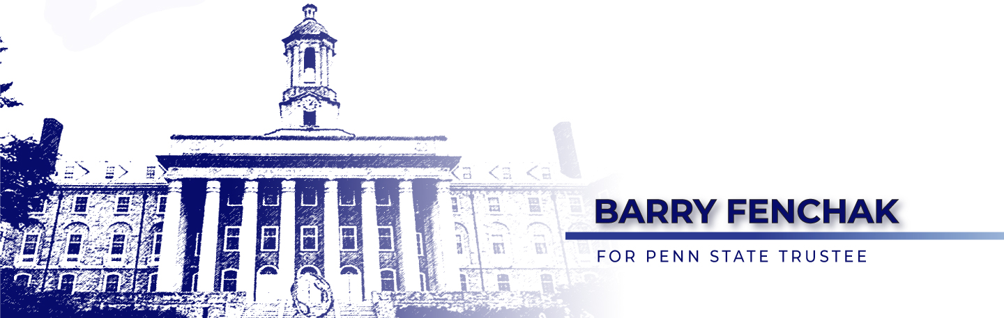 barry fenchak for penn state trustee
